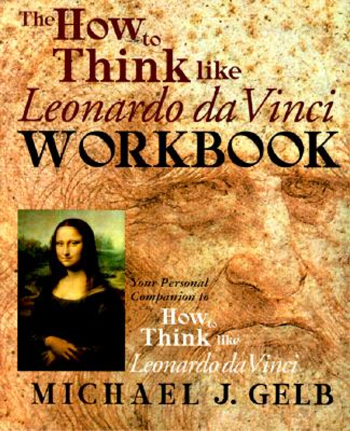 The How to think like Leonardo Da Vinci