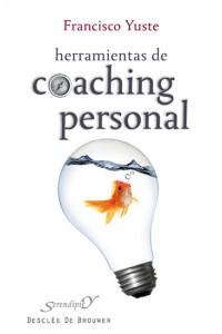 Herramientas de coaching personal (Serendipity) (Yuste Pausa, Francisco)
