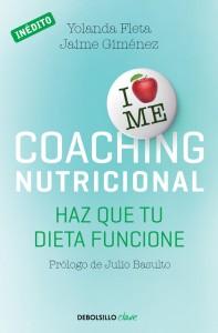 Coaching nutricional: Haz que tu dieta funcione (Fleta Yolanda / Gimenez, Jaime)