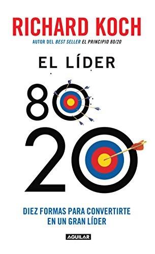 El líder del 80/20 (Richard Coch)