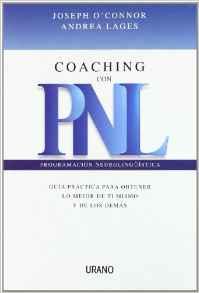 Coaching con PNL (Programación Neurolingüística) (O'Connor, Joseph / Lages, Andrea)