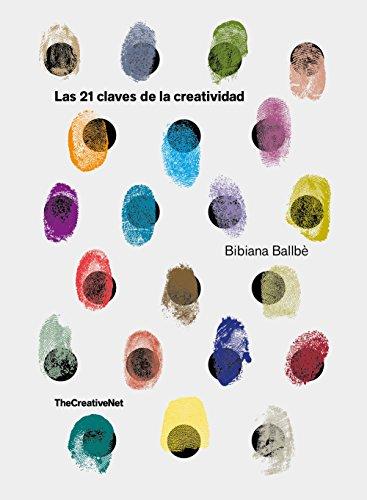 Las 21 claves de la creatividad de Bibiana Ballbè